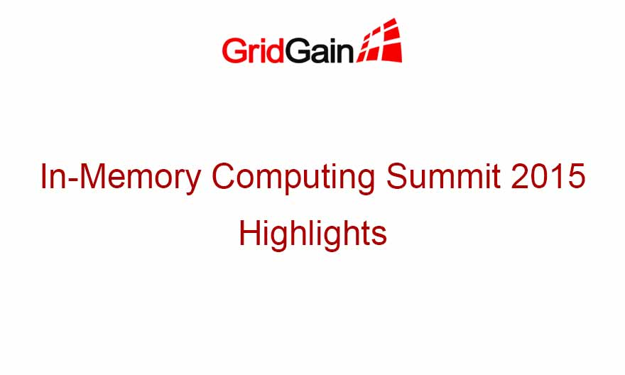 In-Memory Computing Summit 2015 Highlights