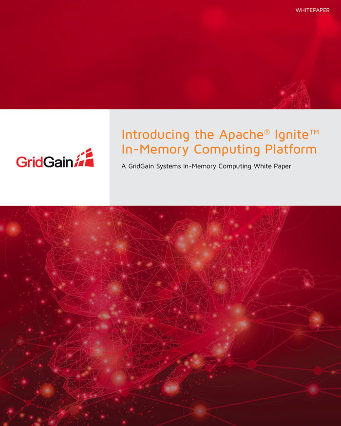 Introducing Apache Ignite White Paper - GridGain Systems