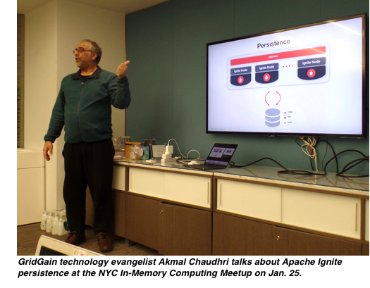 GridGain technology evangelist Akmal Chaudhri talks about Apache Ignite persistence at the NYC In-Memory Computing Meetup on Jan. 25.