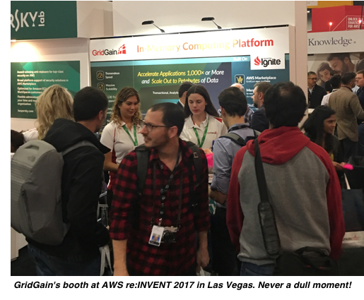 GridGain's booth at AWS re:INVENT 2017 in Las Vegas. Never a dull moment!