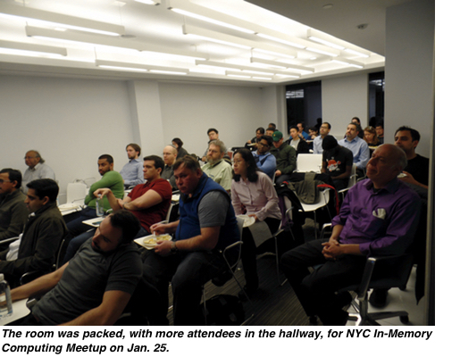 The room was packed, with more attendees in the hallway, for NYC In-Memory Computing Meetup on Jan. 25.