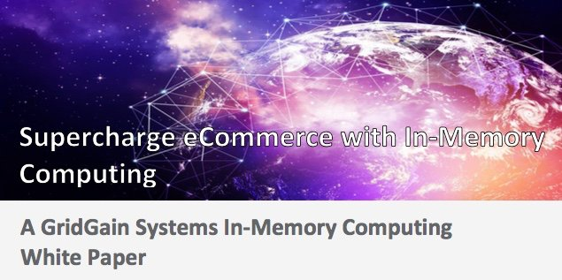 Supercharge e-commerce with In-Memory Computing: Free white paper